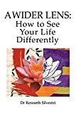 Image of A Wider Lens: How to See Your Life Differently (1)
