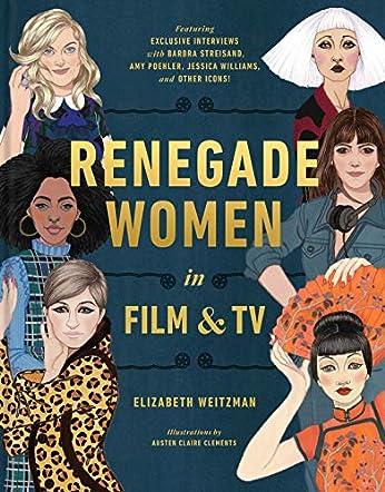 Renegade Women in Film & TV