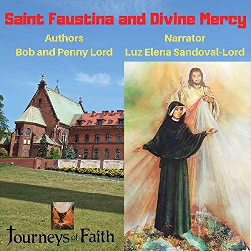 Couverture de Saint Faustina Kowalska and Divine Mercy
