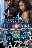 A East Coast Billionaire Took My Heart For Ransom 3