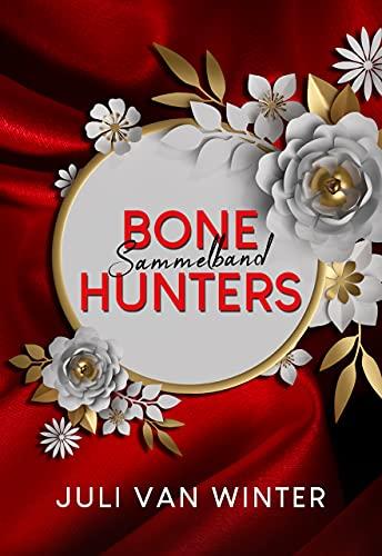 Bone Hunters: Sammelband