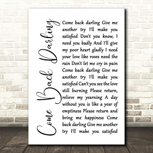 Kom terug Darling White Script Song Lyric Music Cadeau Present Poster Print Small A5