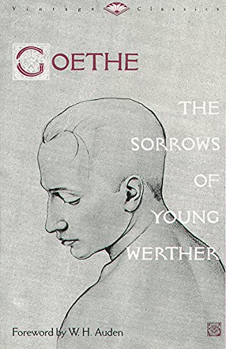 The Sorrows of Young Werther (Vintage Classics)