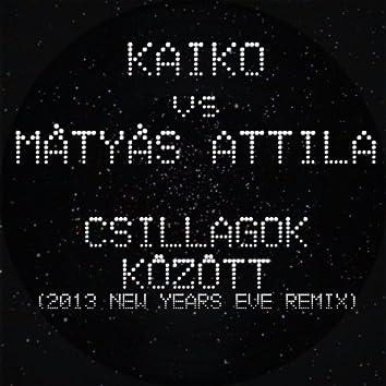 Csillagok Között (2013 New Year's Eve Remix)