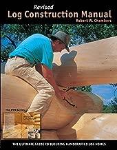 Best log cabin construction manual Reviews