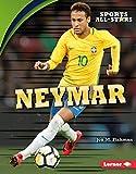 Neymar (Sports All-Stars (Lerner ™ Sports)) (English Edition)