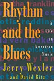 Rhythm And The Blues: A Life in American Music (English Edition)