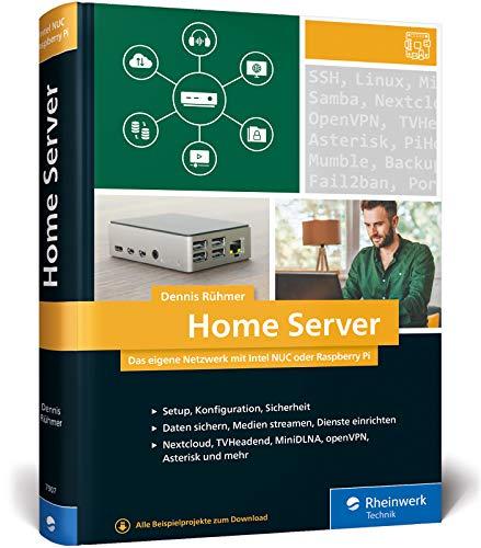 Home Server: Das eigene Netzwerk mit Intel NUC oder Raspberry Pi