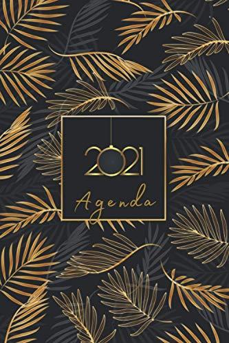 Agenda 2021: 12 mois journalier 2021 - Agenda Semainier - format A5 - janvier à décembre 2021 - planificateur, semainier simple & graphique, Motif Feuille de Palmier Tropical Or et Noir