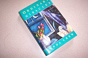 Ordinary Miracles: A Novel 0688114091 Book Cover