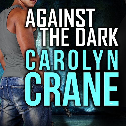 Against the Dark audiobook cover art