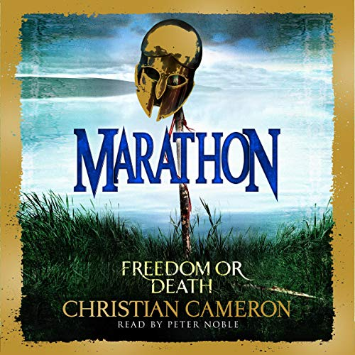 Marathon     The Long War, Book 2              By:                                                                                                                                 Christian Cameron                               Narrated by:                                                                                                                                 Peter Noble                      Length: 18 hrs and 36 mins     2 ratings     Overall 5.0