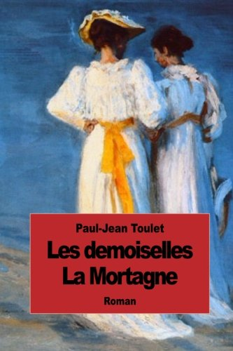 Les demoiselles La Mortagne