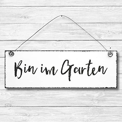 Bin im Garten - Dekoschild Türschild Wandschild aus Holz 10x30cm - Holzdeko Holzbild Deko Schild
