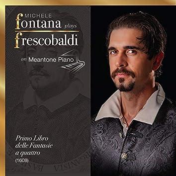 Frescobaldi Complete Keyboard Works, 1 - Il Primo Libro delle Fantasie a quattro