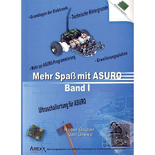 Arexx boek meer plezier met Asuro, Band 1, geschikt voor type (robot bouwpakket): ASURO
