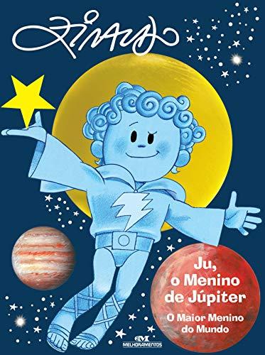 Ju, o Menino de Júpiter: O Maior Menino do Mundo