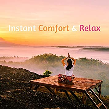 Instant Comfort & Relax: Release Inner Conflict and Struggles with Positive Sounds