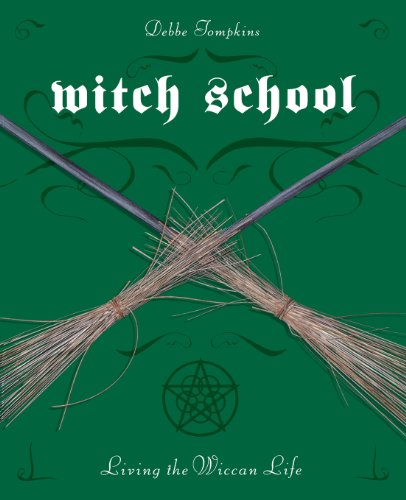 Witch School: Living the Wiccan Life