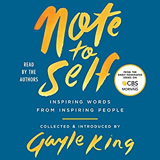 Note to Self                   By:                                                                                                                                 Gayle King                               Narrated by:                                                                                                                                 Oprah Winfrey,                                                                                        Maya Angelou,                                                                                        Chelsea Handler,                   and others                 Length: 2 hrs and 8 mins     143 ratings     Overall 4.6