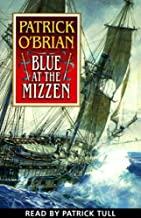 Blue at the Mizzen: Aubrey/Maturin Series, Book 20