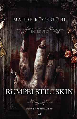 Rumpelstiltskin - Les contes interdits