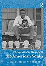 The Routledge History of the American South (Routledge Histories)