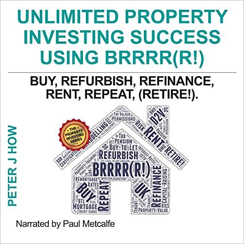 Unlimited Property Investing Success Using BRRRR(R!) Titelbild