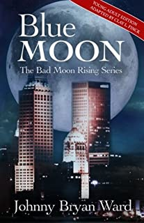 Blue Moon: Blue Moon: Young Adult Version