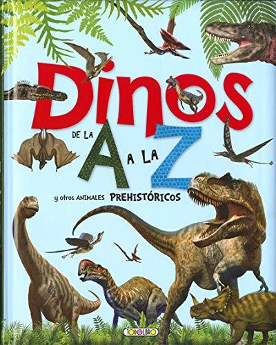 Dinos de la A a la Z y otros animales prehistóricos (Cuentos e historias)