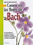 Curarse Con Las Flores De Bach (Naturismo) - 9788430538638