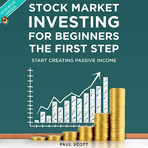 Stock Market Investing for Beginners: The First Step cover art