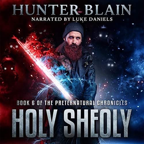 Holy Sheoly Audiobook By Hunter Blain cover art