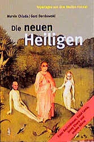 Die neuen Heiligen, Bd.2, Franz Beckenbauer, Dalai Lama, Jenny Elvers und andere Aliens