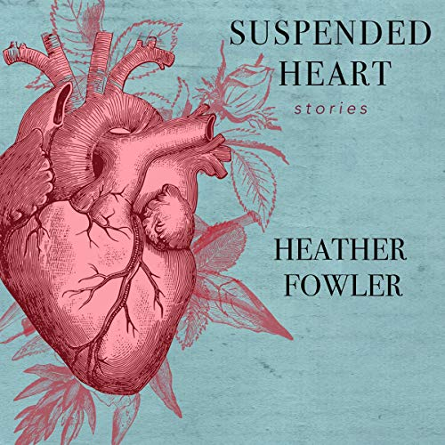 Suspended Heart Audiobook By Heather Fowler cover art