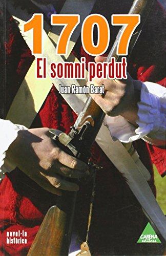 1707 El Somni Perdut (Narrativa (carena))