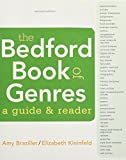The Bedford Book of Genres: A Guide and Reader and LaunchPad for The Bedford Book of Genres (Six-Month Access)