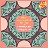 Adult Coloring Book for Men Mandala - At some pointing you have to divorce yourself from doing the things that other people want from you.