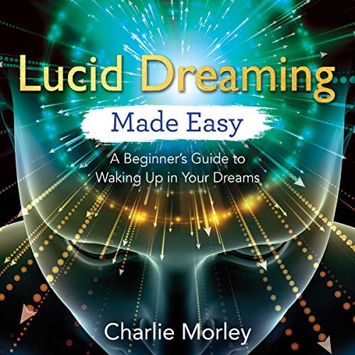 Page de couverture de Lucid Dreaming Made Easy
