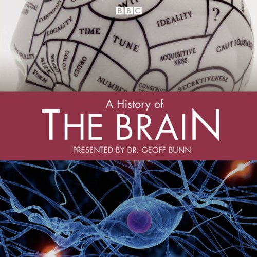 A History of the Brain: Complete Series audiobook cover art