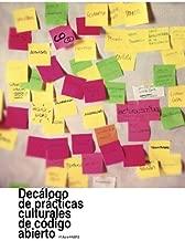 Decálogo de prácticas culturales de código abierto v1.0pre