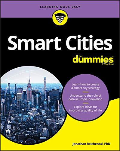 Smart Cities For Dummies (For Dummies (Computer/Tech))