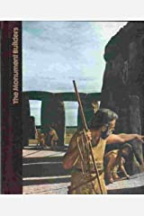The Monument Builders: The Emergence of Man Hardcover