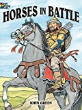 Horses in Battle (Dover History Coloring Book)