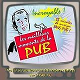 Les meilleurs moments de la pub (Best of Tv commercial & Tv ad music)