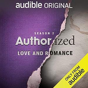 Ep. 2: Nicholas Sparks (Authorized: Love and Romance)
