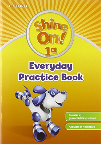 Shine On! 1: Everyday Practice con Activity Book [Lingua inglese]