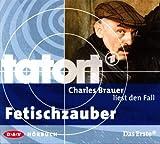 CD Tatort: Charles Brauer liest den Fall