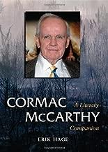 Cormac McCarthy: A Literary Companion (McFarland Literary Companions Book 9) (English Edition)