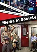 Media in Society: A Brief Introduction by Campbell, Richard Published by Bedford/St. Martin's 1st (first) edition (2013) Paperback